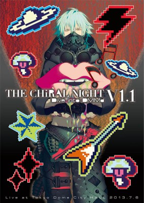 THE CHiRAL NIGHT -Dive into DMMd- V1.1 Live at Tokyo Dome City HALL 2013.7.6 (Limited Edition)