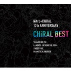 "Nitroplus CHiRAL Theme Song Compilation Album ""CHiRAL BEST"""