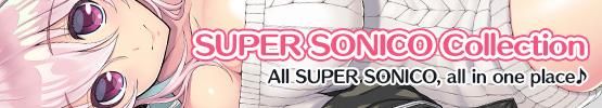 SUPER SONICO Collection