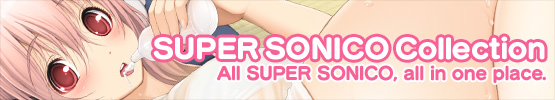 SUPER SONICO Collection